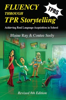Fluency Through TPR Storytelling