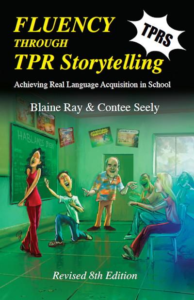 Fluency Through TPR Storytelling