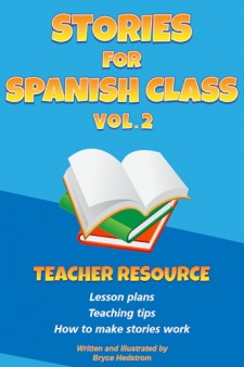 Stories for Spanish Class Vol. 2 (Teacher Resource)