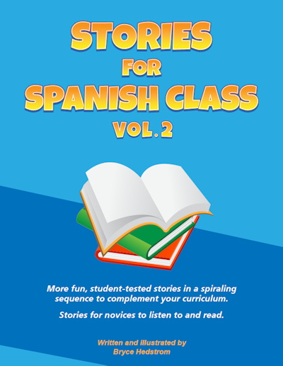 Stories for Spanish Class Vol. 2