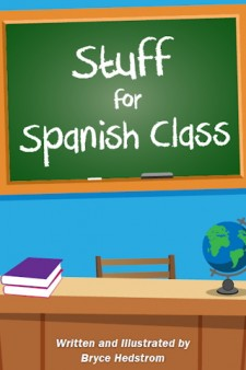 Stuff for Spanish Class